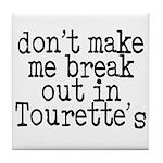Tourette's Tile Coaster