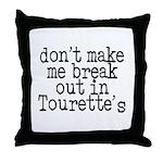 Tourette's Throw Pillow