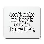 Tourette's Mousepad