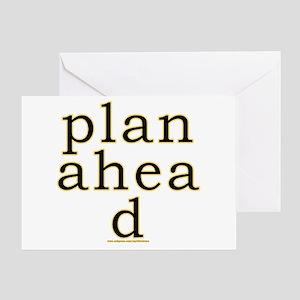 Plan Ahead Joke Greeting Card