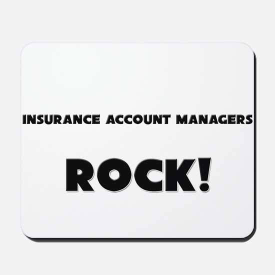Insurance Account Managers ROCK Mousepad