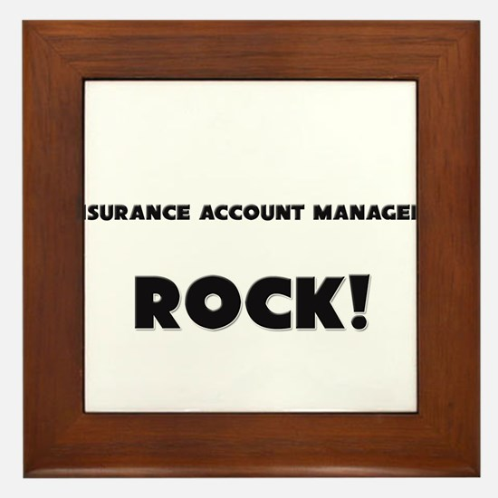 Insurance Account Managers ROCK Framed Tile