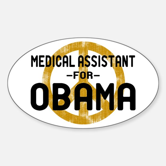 Medical Assistant for Obama Oval Decal