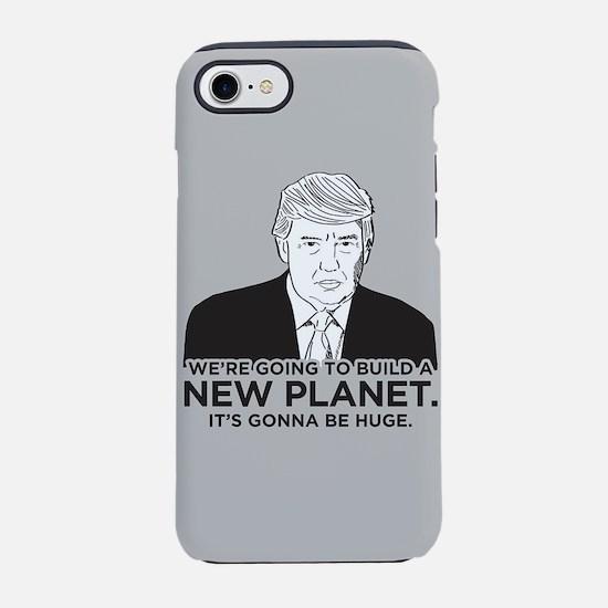 Donald Trump New Planet iPhone 7 Tough Case