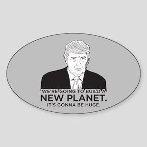 Donald Trump New Planet Sticker (Oval)