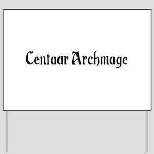 Centaur Archmage Yard Sign