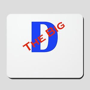 The Big D Mousepad