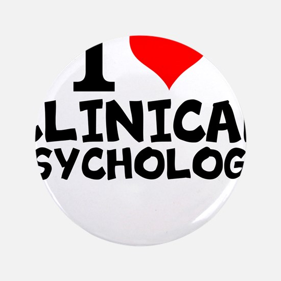 I Love Clinical Psychology Button