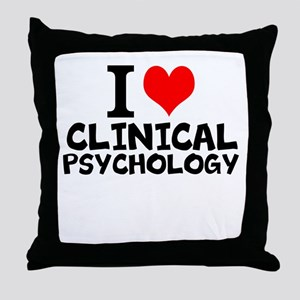 I Love Clinical Psychology Throw Pillow