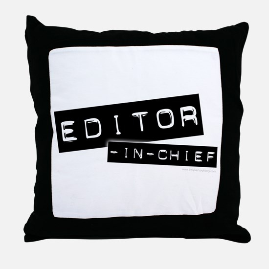 """Editor-in-Chief"" Throw Pillow"