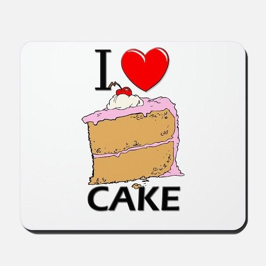 I Love Cake Mousepad