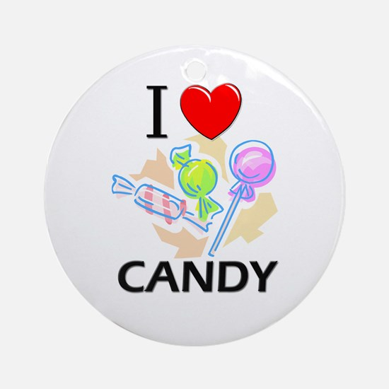 I Love Candy Ornament (Round)