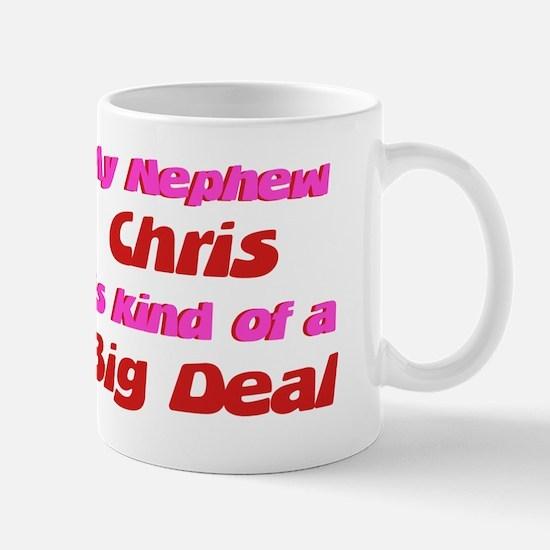 Nephew Chris - Big Deal Mug