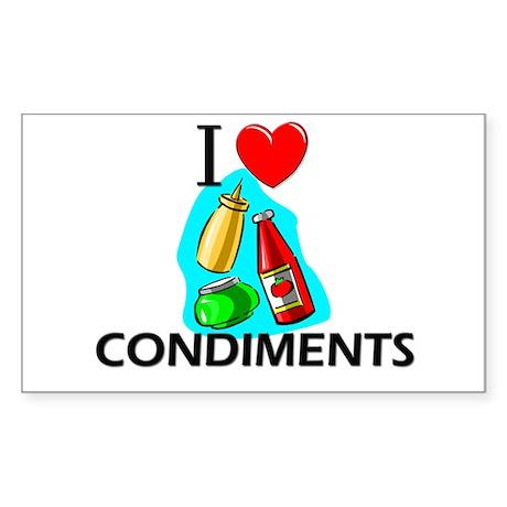 I Love Condiments Rectangle Sticker