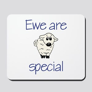 Ewe are special Mousepad