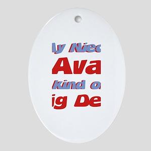 Niece Ava - Big Deal Oval Ornament