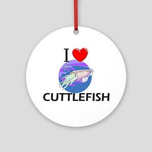 I Love Cuttlefish Ornament (Round)