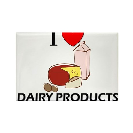 I Love Dairy Products Rectangle Magnet
