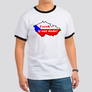 Czech it out dude! Ringer T
