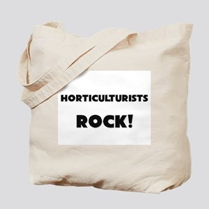 Horticulturists ROCK Tote Bag