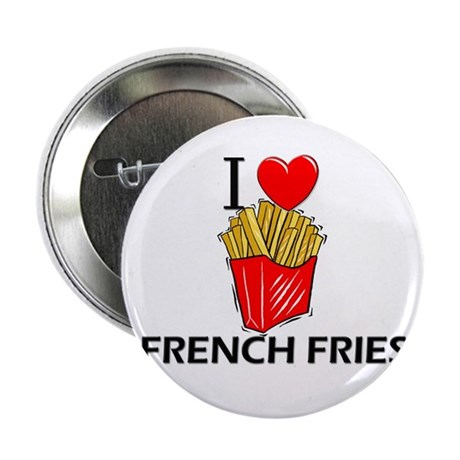 """I Love French Fries 2.25"""" Button (10 pack)"""