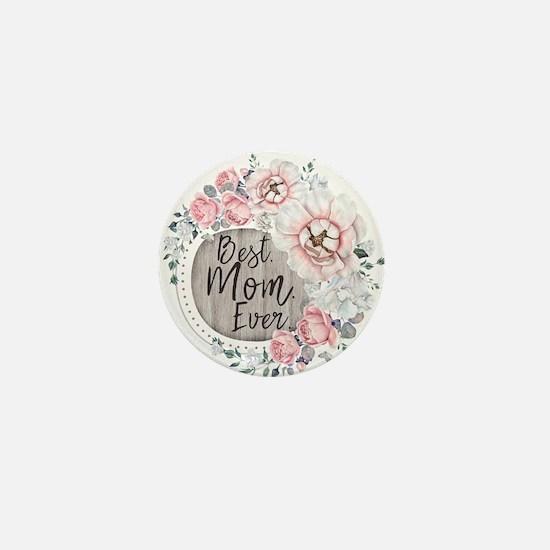 Best Mom Ever Mini Button