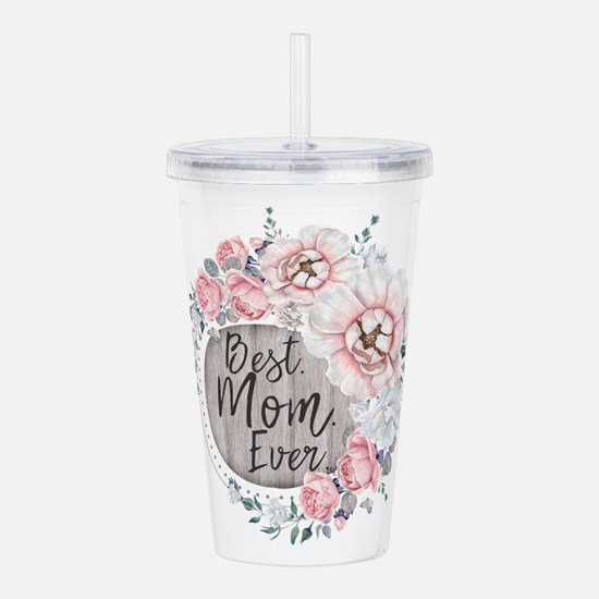 Best Mom Ever Acrylic Double-wall Tumbler