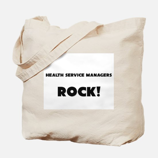 Health Service Managers ROCK Tote Bag