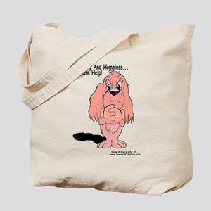 """HUNGRY & HOMELESS"" Tote Bag"