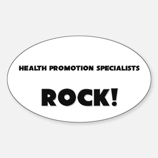 Health Promotion Specialists ROCK Oval Decal