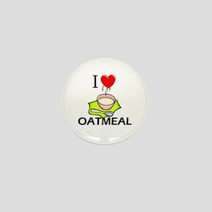 I Love Oatmeal Mini Button