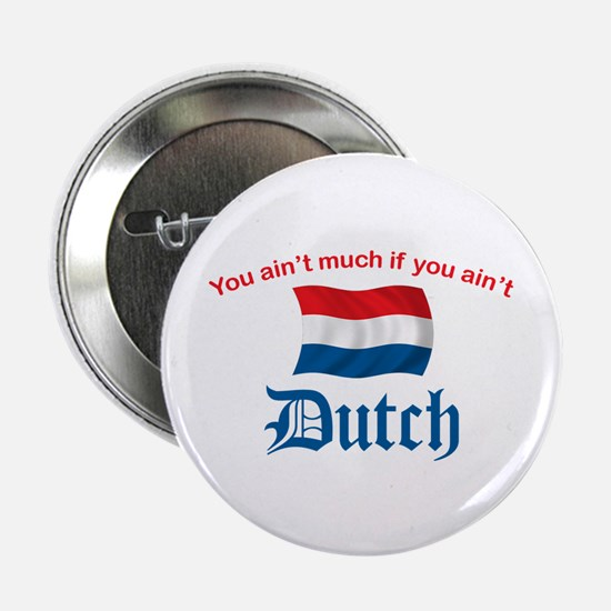 "You Ain't Much (2) 2.25"" Button"