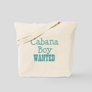 cabana boy wanted Tote Bag