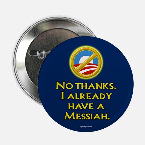 "Already have a Messiah 2.25"" Button (10 pack)"