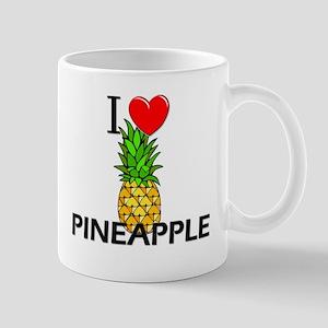 I Love Pineapple Mug