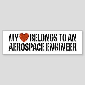My Heart Belongs to an Aerospace Engineer Sticker