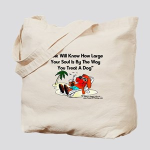 """TREAT A DOG"" Tote Bag"