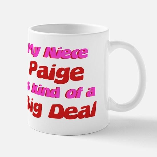 Niece Paige - Big Deal Mug