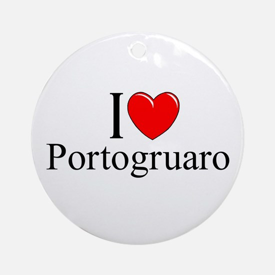 """I Love (Heart) Portogruaro"" Ornament (Round)"