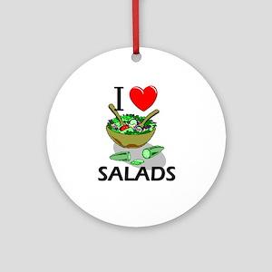 I Love Salads Ornament (Round)