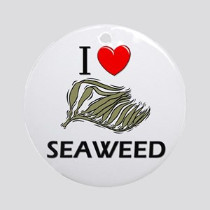 I Love Seaweed Ornament (Round)