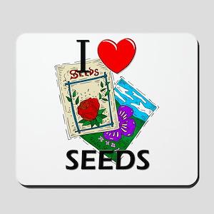 I Love Seeds Mousepad