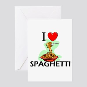 I Love Spaghetti Greeting Card