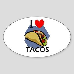I Love Tacos Oval Sticker