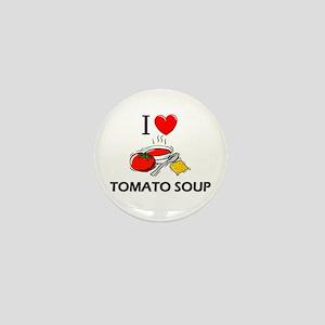 I Love Tomato Soup Mini Button