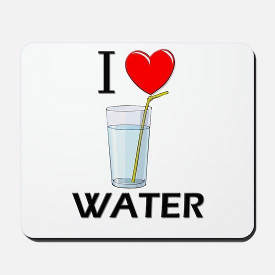 I Love Water Mousepad