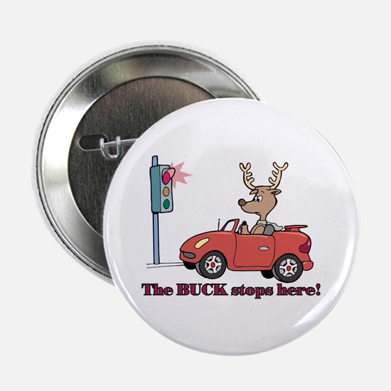 "The Buck Stops Here 2.25"" Button (10 pack)"