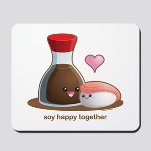 Soy happy together Mousepad