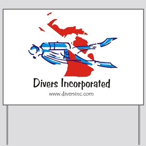 Divers Incorporated Yard Sign