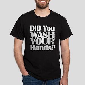Washed Hands? (White) Dark T-Shirt